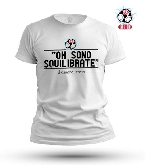 T-SHIRT OH SONO SQUILIBRATE