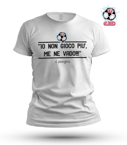 t-shirt io non gioco più me ne vado